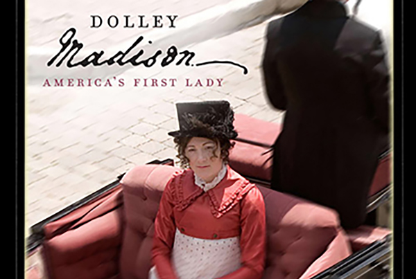 American Experience: Dolley Madison ‑ America's First Lady